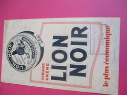 Cirage Crème/LION NOIR /Le Plus économique/ La Photolith/Delaporte/Paris / Paris/Vers 1940 - 1960    BUV338 - Wassen En Poetsen