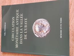 Gilles Perdreau, Circulation Monétaire Antique Dans La Vallée De L'Ubaye - Books & Software