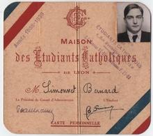 LYON (69) MAISON Des ETUDIANTS CATHOLIQUES De LYON. CARTE PERSONNELLE. ANNEE 1938-1939 - Historische Documenten