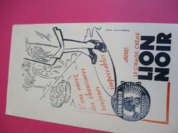 Cirage Crème/LION NOIR/Vous Aurez Des Chaussures Toujours Impeccables/D'aprés Studio Bernheim/Vers 1940-1960    BUV318 - Wassen En Poetsen