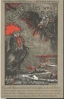 CPA Belges Vous êtes Prêts Illustrée Coq Et Aigle Allemand Avec Casque à Pointe. Illustrateur - Satiriques