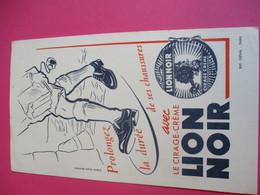 Cirage Crème/LION NOIR/Prolongez La Durée De Ses Chaussures/D'aprés Studio Bernheim/Diéval/ Vers 1940-1960    BUV320 - Wassen En Poetsen