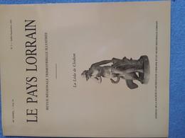Revue Le Pays Lorrain, Journal De La Société D'archéologie Lorraine Et Du Musée Historique Lorrain, 1993 - Lorraine - Vosges
