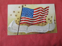 Embossed  US Flag Star Spangled Banner In Triumph Shall Wave   Ref 3167 - Patriotic