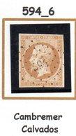 France : Petit Chiffre N° 594 : Cambremer ( Calvados ) Indice 6 - Marcophilie (Timbres Détachés)