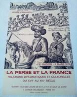 AFFICHE ANCIENNE ORIGINALE EXPOSITION LA PERSE ET LA FRANCE 1972 MUSEE CERNUSCHI PARIS 8è - Affiches