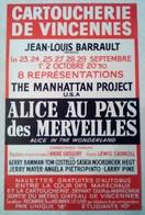 AFFICHE ANCIENNE ORIGINALE SPECTALE JL BARRAULT THE MANHATTAN PROJECT USA ALICE AU PAYS DES MERVEILLES VINCENNES - Affiches