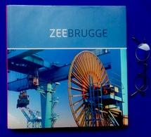 Mooi Foto-boek ZEEBRUGGE & HAVEN 128pp ©2010 BRUGGE SCHIP BOOT KOOPVAARDIJ VISSERIJ MARINE Geschiedenis Heemkunde Z701 - Zeebrugge