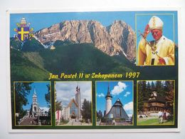 Pope Jan Pawel; II  / Ioannes Paulus II / Karol  Wojtyla / Zakopane 1997 - Papes