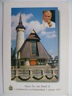 Pope Jan Pawel; II  / Ioannes Paulus II / Karol  Wojtyla / Zakopane 1997 / Krzeptowki Sanctuary - Papas