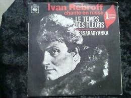 Ivan Rebroff Chante En Russe Le Temps Des Fleurs-Bessarabyanka/ 45t CBS 3660 - World Music