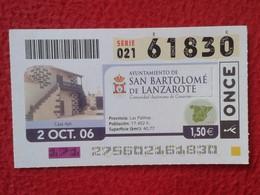 CUPÓN DE LA ONCE DÉCIMO LOTERÍA LOTERIE LOTTERY SPAIN SAN BARTOLOMÉ DE LANZAROTE CANARY ISLANDS ISLAS CANARIAS ISLA VER - Billetes De Lotería