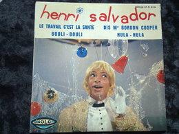 Henri Salvador: Le Travail C'est La Santé Bouli-Bouli/ 45t Rigolo RI 18.734 Languette Présente - Vinyl Records