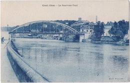 60. CREIL. Le Nouveau Pont - Creil
