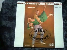 Annie Cordy & Luis Mariano Chantent Visa Pour L'Amour/ 45t Pathé EG 623 - Vinyl Records