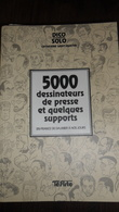 5000 DESSINATEURS DE PRESSE 1996 DE DAUMIER A NOS JOURS TRES EPAIS LIVRE  EN TBE - Frans