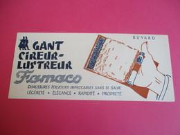Buvard/ Cirage/ FAMACO/ Gant Cireur - Lustreur/ Chaussures Toujours Impeccables Sans Se Salir/ Vers 1940-1960    BUV323 - Wassen En Poetsen