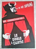 SUPERBE AFFICHE ANCIENNE ORIGINALE SPECTACLE LE DIABLE A QUATRE CABARET THEATRE RUE DAUPHINE PARIS - Affiches