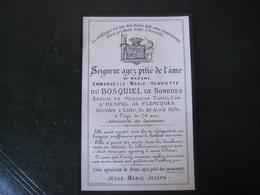 Image Pieuse Avis De Décès Mme Marie Henriette Du Bosquiel De Bondues 1876 - Décès