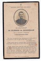 CARTE DE DECES SOUVENEZ VOUS DU LIEUTENANT DU PLESSIS DE GRENEDAN  PERONNE  1914  MILITARIA GENEALOGIE - Devotion Images