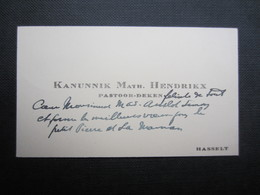CARTE DE VISITE (M1611) KANNUNIK MATH. HENDRIKX (2 Vues) Pastoor-deken HASSELT - Visiting Cards