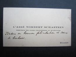 CARTE DE VISITE (M1611) L'ABBé NORBERT SCHAETZEN (2 Vues) Directeur Des Dames Chanoinesses Du St Sépulcre - BILSEN - Visiting Cards