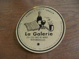 Goudkleurige  Met Zwart  Zelfklever   LA  GALERIE  Brux . - Cafés, Hôtels, Restaurants
