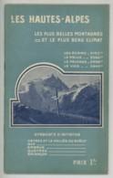 Guide Touristique Des Hautes-Alpes . Veynes Gap Embrun Queyras Briançon . 32 Pages . Pub Louis Vuitton . - Tourisme
