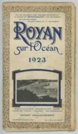 Guide Touristique De Royan 1923 . Plan De La Ville . Nombreuses Publicités . - Tourism