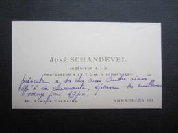 CARTE DE VISITE (M1611) JOSé SCHANDEVEL (2 Vues) Ingénieur A. I. G. Professeur à L'I.T.C.M. à Schaerbeek - BRUXELLES - Visiting Cards