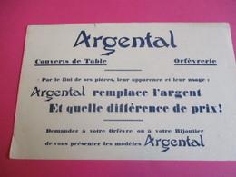 Buvard /Orfèvrerie/Couverts De Table - Orfèvrerie/ ARGENTAL/ Remplace L'Argent / Vers 1940-1960    BUV329 - Löschblätter, Heftumschläge