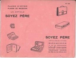 Maroquinerie Voyage Soyez Père Lille. Buvard N° 124 - Buvards, Protège-cahiers Illustrés