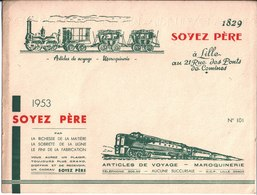 Maroquinerie Voyage Soyez Père Lille. Buvard N° 101. Trains. 1829 1953 Rue Des Ponts De Comines - Buvards, Protège-cahiers Illustrés