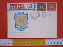 A.09 ITALIA ANNULLO - 1963 STRESA VERBANIA NOVARA 2^ MOSTRA FILATELICA ERINNOFILO E CACHET RETRO CEPT - Philatelic Exhibitions