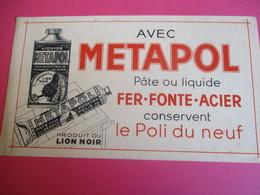 Buvard/Pâte D'entretien/METAPOL/Fourneaux De Cuisine/LION NOIR/La Photolith/Delaporte/Paris/Vers 1940-1960    BUV333 - Wassen En Poetsen