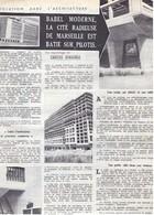 1949  MARSEILLE   La Cité Radieuse De Babylone Sur Pilotis - Non Classés