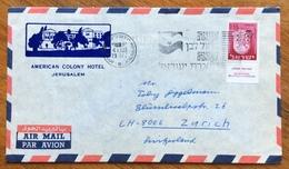 TEMATICA ALBERGHI ISRAELE  AMERICAN COLONY HOTEL JERUSALEM  55 A. COVER PAR AVION  TO ZURICH - Israele