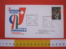 A.09 ITALIA ANNULLO - 1975 ESPOSIZIONE EXPO ITALO SVIZZERA HELVETIA BANDIERE ANNULLO SPECIALE - Vacanze & Turismo