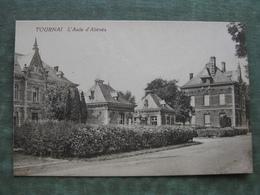 TOURNAI - L'ASILE D'ALIÉNÉS  ( Scan Recto/verso ) - Tournai