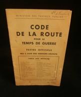 ( Guerre 39-45 WW2 Automobile ) CODE DE LA ROUTE POUR LE TEMPS DE GUERRE  1939 - Guerre 1939-45