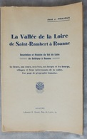 Rare Et Ancien Livret  Abbé J Prajoux La Vallée De La Loire De Saint Rambert à Roanne Barrage De Villerest Val De Loire - Livres, BD, Revues