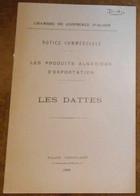 Les Produits Algériens D'Exportation Les Dattes - Livres, BD, Revues