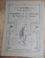 Canis N°6 Revue Mensuelle De La Cynophilie Et De L 'Elevage Du Nord De La France – Flandre - Hainaut - Livres, BD, Revues