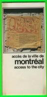 CARTES ROUTIÈRES - ACCÈS DE LA VILLE DE MONTRÉAL AU CENTRE VILLE 1976 - - Cartes Routières
