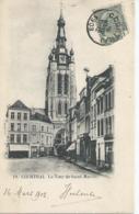 Kortrijk - Courtrai - 19 - La Tour De Saint-Martin - 1903 - Kortrijk