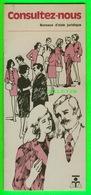 AIDE JURIDIQUE LIVRET - CONSULTEZ-NOUS, BUREAU D'AIDE JURIDIQUE DU QUÉBEC  EN 1973 - - Decrees & Laws