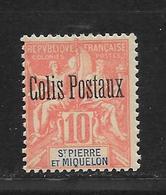 SAINTE PIERRE ET MIQUELON - GROUPE COLIS POSTAUX N° 2 NEUF * - COTE = 40.00 € - St.Pierre Et Miquelon