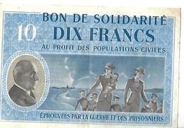 Bon Solidarité De 10 Francs Au Profit Des Populations Civiles éprouvées Par La Guerre Et Les Prisonniers - Militares
