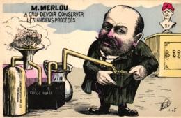M. Merlou...conserver Les Anciens Procédés, Sign. Mille - Satiriques