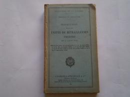Militaria Infanterie: Instruction Pour Les Unités De Mitrailleuses D'infanterie. 1940 . Tableaux,pages Dépliantes - Libros
